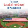 Baseballul romanesc va ajunge la Washington